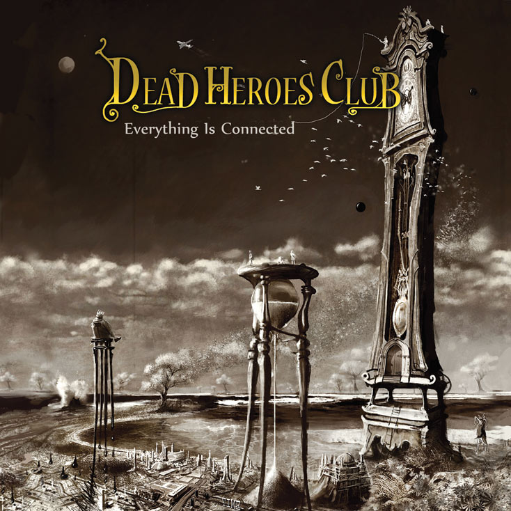 'Everything Is Connected' by Dead Heroes Club