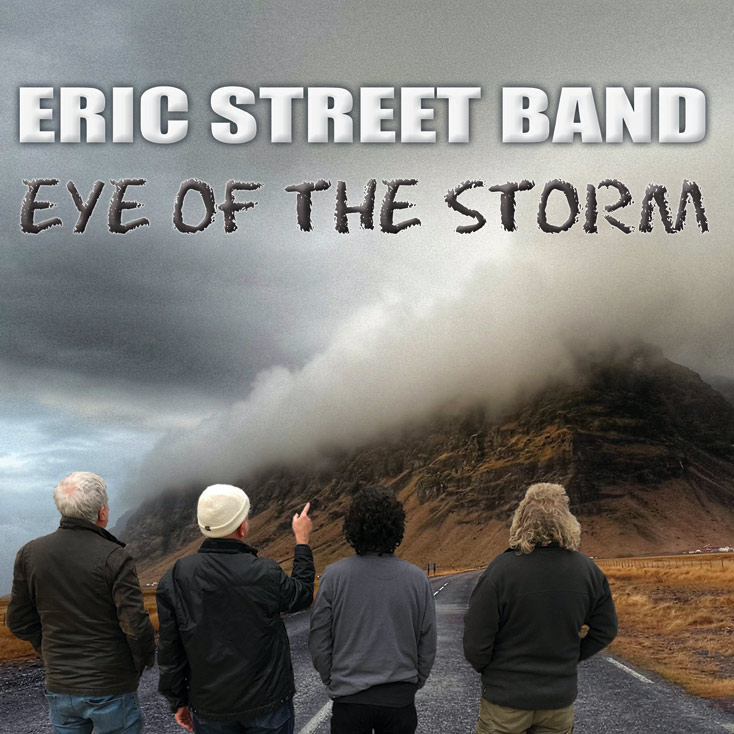 'Eye Of The Storm' by the Eric Street Band