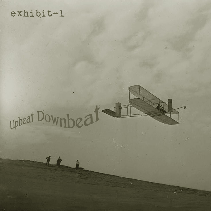 'Upbeat Downbeat' by Exhibit-1
