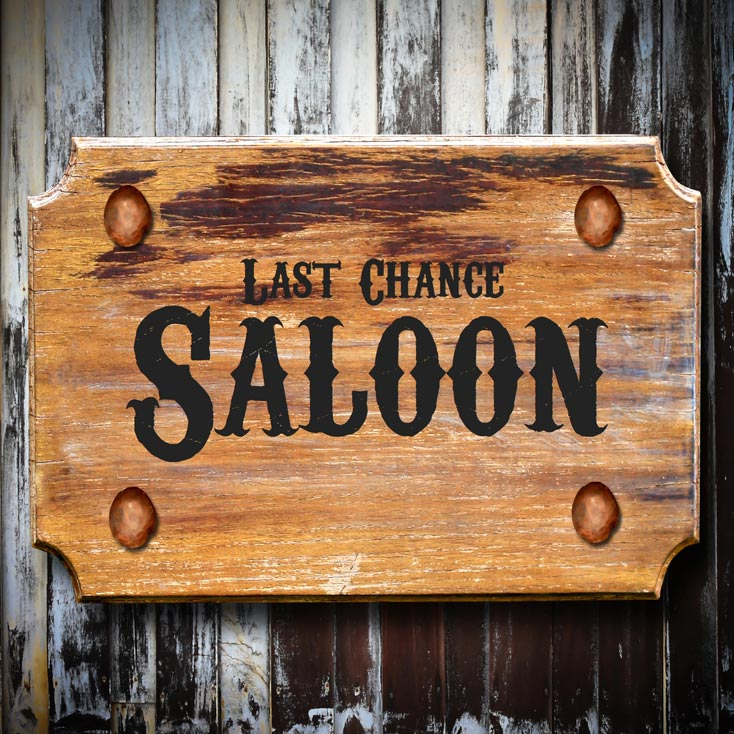 'Last Chance Saloon'
