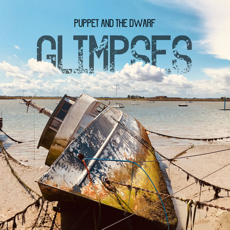 'Glimpses' by Puppet And The Dwarf